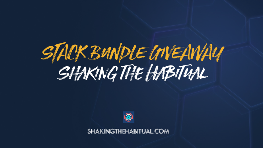 Shaking the Habitual Stack Bundle Giveaway