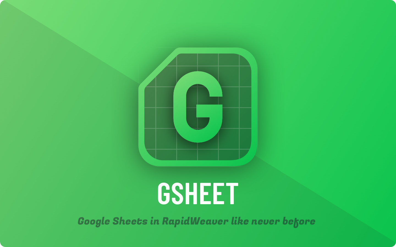 Gsheet – New RapidWeaver Stack from Weavium! 🥳 - Stacks